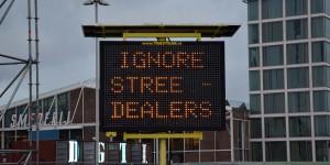 Straßendealer soll man ignorieren